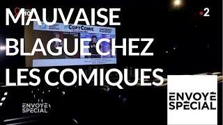 Envoyé spécial. Mauvaise blague chez les comiques - 22 mars 2018 (France 2)