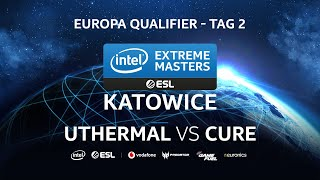 uThermal (T) vs Cure (T) - IEM Katowice 2020 Europa Qualifier Tag 2