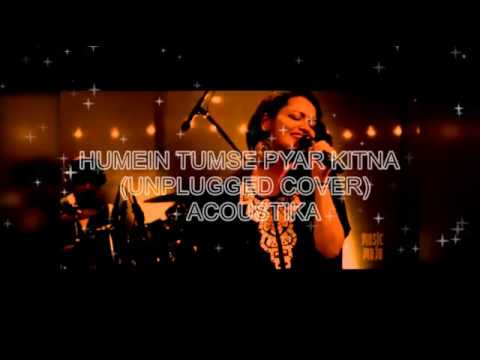 Hume Tumse Pyaar Kitna Unplugged Mp3 Download Free Download Hame