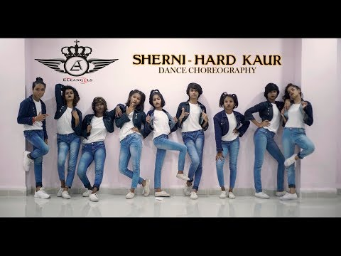 Sherni I Hard Kaur | Dance Choreography | Ele Angels  Dance Crew