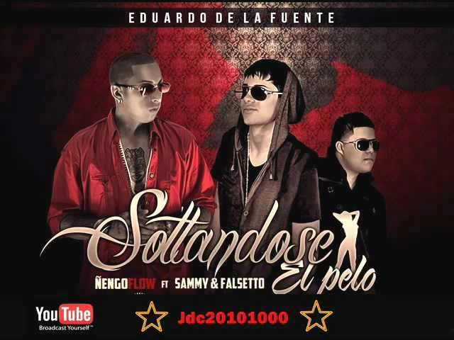 Falsetto y Sammy Ft. Ñengo Flow - Soltandose El Pelo (Original) Videos De Viajes