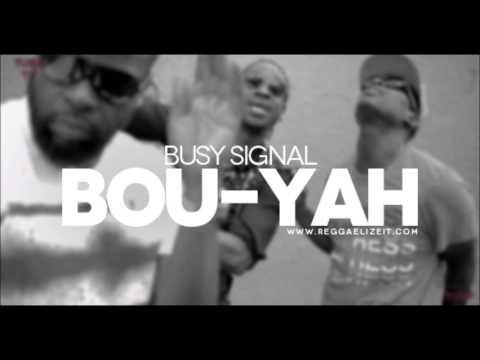 Busy Signal - Bou-Yah (Vampire Teeth)  (May 2014)
