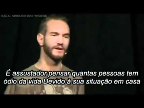 Portal Dos Vídeos Nick Vujicic Motivação Legendado Lição