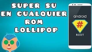 Video Activar o Instalar SuperSu en cualquier rom Lollipop download MP3, 3GP, MP4, WEBM, AVI, FLV Juli 2018