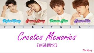 Dylan Wang, Darren Chen, Connor Leong, Caesar Wu - Create Memories