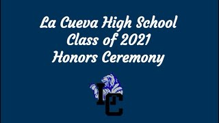 La Cueva High School Class of 2021 Honors Ceremony