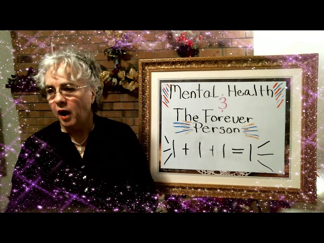 Mental Health and The Forever Person Episode 1