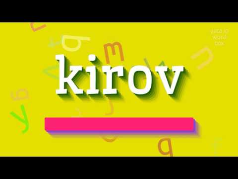 "How to say ""kirov""! (High Quality Voices)"