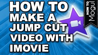 How to make a jump cut video in iMovie