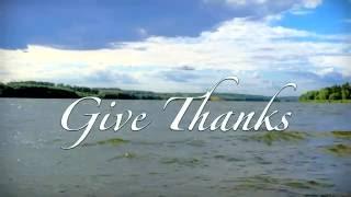 Give Thanks +Lyrics [Christian Relaxing instrumental music, hymn, worship, praise]
