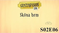 Gustafsson 3 tr - S02e06 - Sköna hem