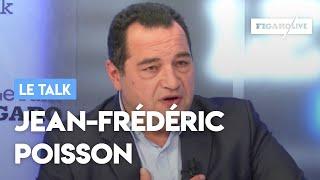 Le Talk de Jean-Frédéric Poisson: «La seule solution est que Macron parte»