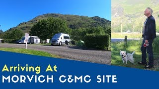 Arriving At Morvich Caravan And Motorhome Club Site | West Highland And North Uist Tour