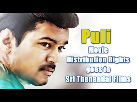 Vijay's Puli Movie Distribution Rights Goes to Sri Thenandal Films