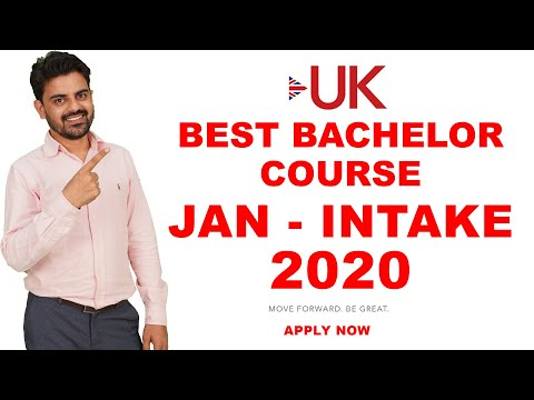 UK Best Bachelor Course - January Intake 2020 | Student Visa | Study In UK 2020