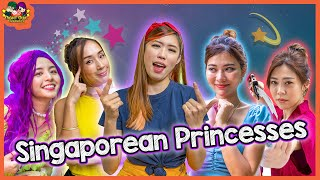 If Singaporean Girls Were Princesses