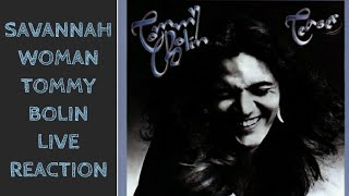 Savannah Woman Tommy Bolin Reaction