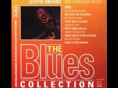 Lonnie Brooks - Crazy Bout You Baby