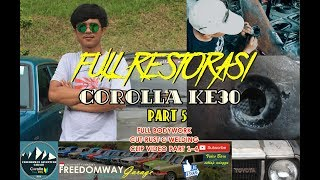 FULL RESTORASI COROLLA KE30 | FULL BODYWORK CUT RUST & WELDING | PART 5 & CLIP VIDEO PART 1-4