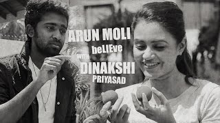Arun Moli 'BElieVE' With Dinakshi Priyasad