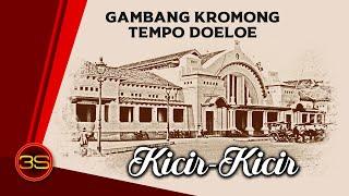 Sanih - Kicir Kicir - Gambang Kromong Tempo Doeloe   Lagu Khas Betawi
