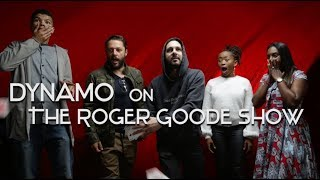 Dynamo on the Roger Goode Show 2018