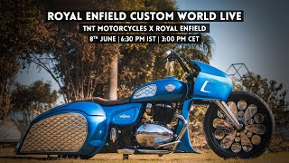 Royal Enfield Custom World LIVE | Ep. 7 TNT Motorcycles