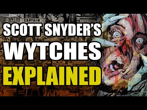 Scott Snyder's Wytches Explained