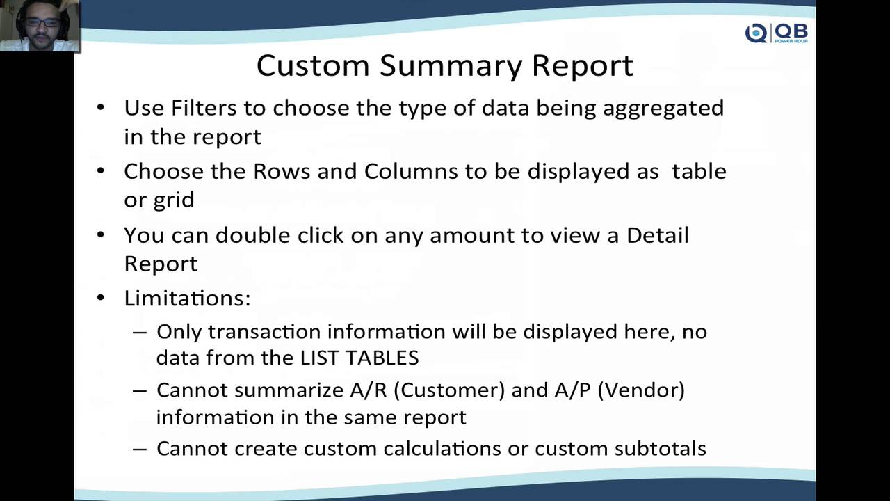 QB Power Hour: QuickBooks Advanced Reporting & Custom Reports in QuickBooks  Enterprise-only