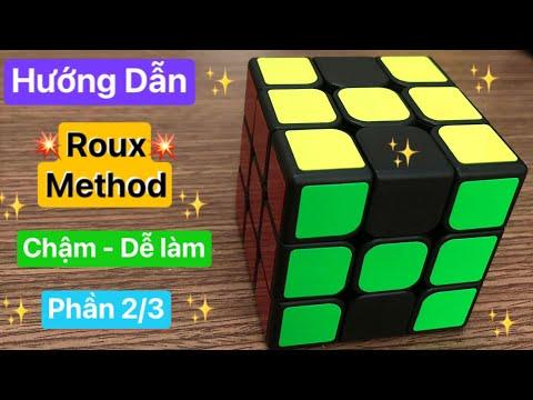 Hướng dẫn giải rubik 3x3 - Roux Method - Phần 2/3 (EO)