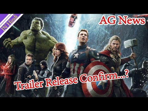 Avengers infinity War Trailer Release Date Confirm AG Media News