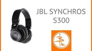JBL Synchros S300 - обзор наушников