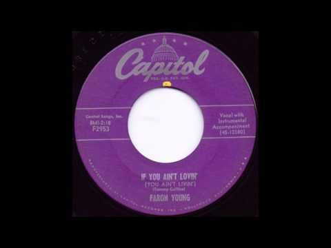 If You Ain't Lovin' - Faron Young