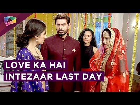 Love Ka Hai Intezaar Ends On A Happy Note | Star Plus