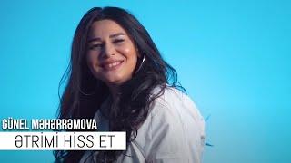 Gunel Meherremova - Etrimi Hiss Et