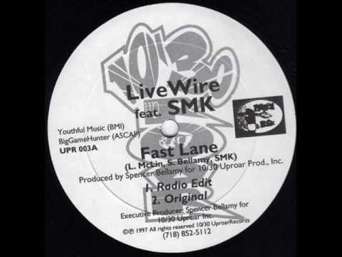 Live Wire - Fast Lane (Feat. SMK) (1997)