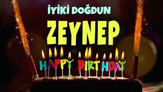 İyi ki doğdun ZEYNEP - İsimli Doğum Günü Şarkıları