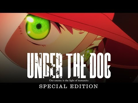 UNDER THE DOG SPECIAL EDITION Trailer