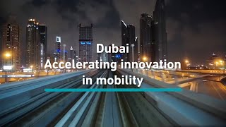 Here's how Dubai is accelerating the future of mobility