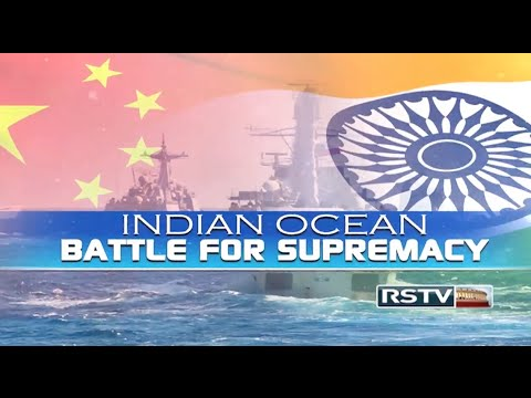 Special Report - Indian Ocean: Battle for Supremacy
