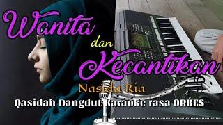 Gambar cover WANITA DAN KECANTIKAN - Nasida Ria Qasidah Dangdut KARAOKE rasa ORKES Yamaha PSR S970