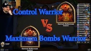 Maximum Bombs Warrior vs Control Warrior | Hearthstone