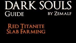 How to Farm Red Titanite Slabs - Dark Souls Guide - Red Titanite Slab Farming