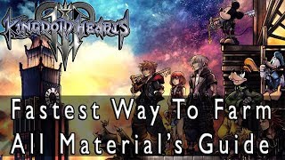 Kingdom Hearts 3 How To Get All Synthesis Materials, Fastest Way To Farm Each Of Them Guide