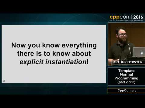 "CppCon 2016: Arthur O'Dwyer ""Template Normal Programming (part 2 of 2)"""
