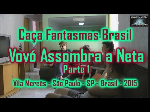Vovó Assombra Neta Caça Fantasmas Brasil Sao Paulo 2015 Parte 1