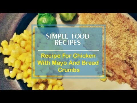 Recipe For Chicken With Mayo And Bread Crumbs
