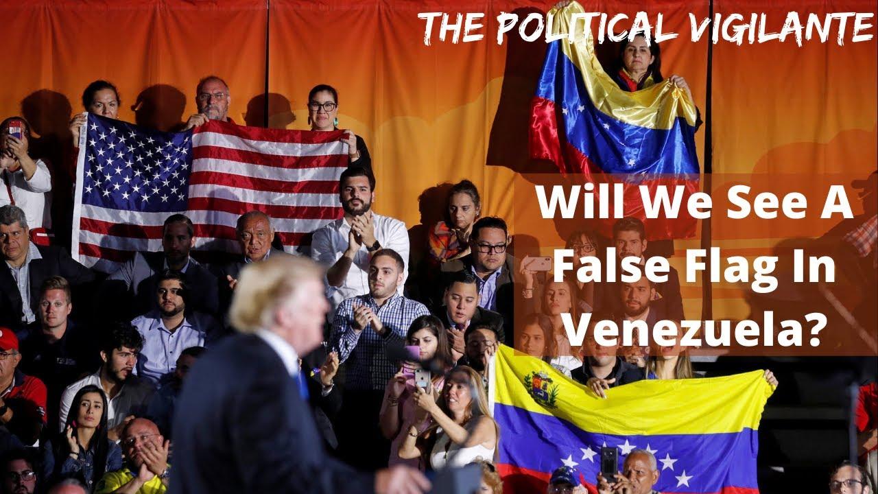 Stage Is Set For October Venezuela False Flag