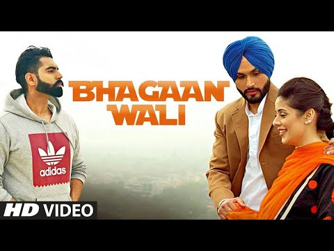 Bhagaan Wali: Viraj Sarkaria (Full Song)   Parmish Verma   Preet Hundal   Latest Punjabi Songs 2018