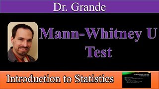 Introduction to the Mann-Whitney U Test